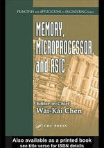 Memory, Microprocessor, and ASIC - Wai-Kai Chen