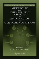 Metabolic & Therapeutic Aspects of Amino Acids in Clinical Nutrition