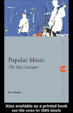 Popular Music : The Key Concepts - Roy Shuker