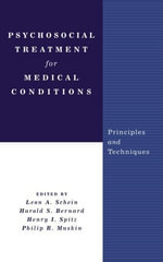 Psychosocial Treatment for Medical Conditions : Principles and Techniques