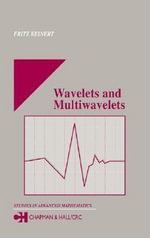 Wavelets and Multiwavelets - Fritz Keinert