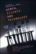 Women, Science and Technology : A Reader in Feminist Science Studies