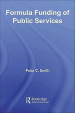 Formula Funding of Public Services - Peter C. Smith
