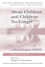 About Children and Children-No-Longer - Paula Heimann