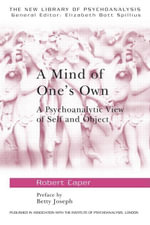 A Mind of One's Own - Robert A. Caper