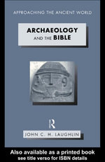 Archaeology and the Bible - John Laughlin