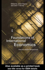 Foundations of International Economics : Post-Keynesian Perspectives