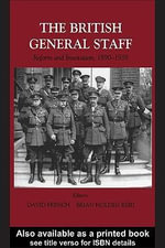 British General Staff : Reform and Innovation C. 1890-1939