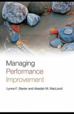 Managing Performance Improvement - Lynne F. Baxter