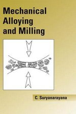 Mechanical Alloying and Milling - Sury Suryanarayana