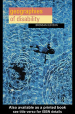 Geographies of Disability - Brendan Gleeson