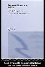 Regional Monetary Policy - Carlos Javier Rodriguez Fuentes
