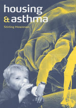 Housing and Asthma - Stirling Howieson