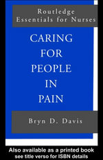 Caring for People in Pain - Byrn D. Davis
