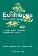 Echinacea : The Genus Echinacea