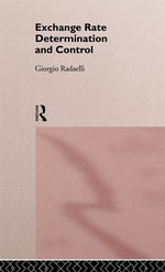 Exchange Rate Determination and Control - Giorgio Radaelli