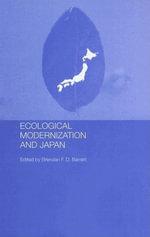 Ecological Modernisation and Japan - Brendan Barrett
