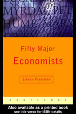 Fifty Major Economists : A Reference Guide