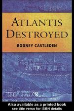 Atlantis Destroyed - Rodney Castleden