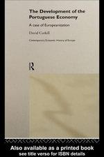 Development of the Portugese Economy : A Case of Europeanization - David Corkhill