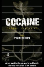 Cocaine : Global Histories