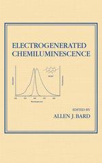 Electrogenerated Chemiluminescence - &. Francis Taylor &. Francis