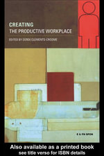 Creating the Productive Workplace - Derek Croome
