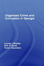 Organized Crime and Corruption in Georgia - Louise I. Shelley