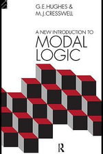 A New Introduction to Modal Logic - M.J. Cresswell