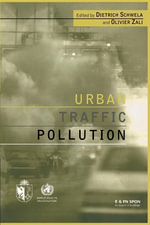 Urban Traffic Pollution - Dietrich Schwela