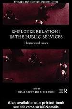 Employee Relations in the Public Services : Themes and Issues - Susan Corby