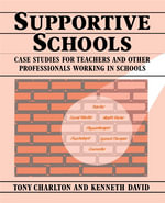 Supportive Schools - Tony Charlton