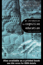 An Introduction to Cognitive Education : Theory and Applications - Adrian Ashman
