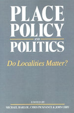 Place, Policy and Politics : Do Localities Matter?