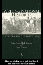 Writing National Histories : Western Europe Since 1800