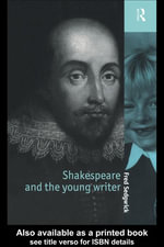 Shakespeare and the Young Writer - Fred Sedgwick