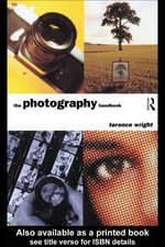 The Photography Handbook - Terence Wright