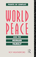 World Peace and the Human Family - Roy Weatherford
