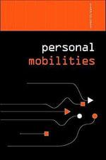 Personal Mobilities - Aharon Kellerman
