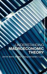 Understanding Macroeconomic Theory - Bradley T. Ewing