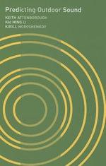 Predicting Outdoor Sound - Keith Attenborough