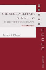 Military Strategy in the Third Indochina War : The Last Maoist War