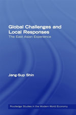 Global Challenges and Local Responses : The East Asian Experience - Jang-Sup Shin