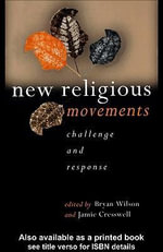 New Religious Movements : Challenge and Response - Jamie Cresswell