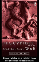 Thucydides and the Peloponnesian War - George Cawkwell