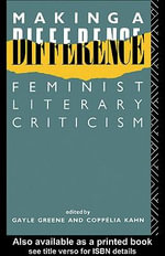 Making a Difference : Feminist Literary Criticism