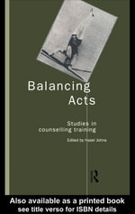 Balancing Acts : Studies in Counselling Training