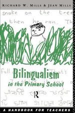 Bilingualism in the Primary School : A Handbook for Teachers
