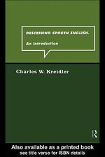 Describing Spoken English : An Introduction - Charles W. Kreidler