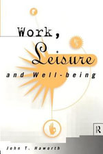 Work, Leisure and Well-Being - Haworth